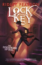 Lock and Key: The Downward Spiral Hardcover  by Ridley Pearson