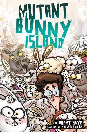Mutant Bunny Island book image