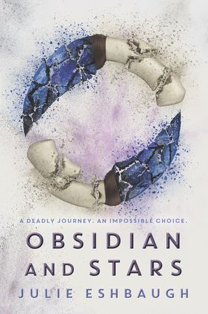 Obsidian and Stars Paperback  by Julie Eshbaugh