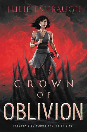 Crown of Oblivion Hardcover  by Julie Eshbaugh