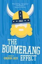 The Boomerang Effect Hardcover  by Gordon Jack