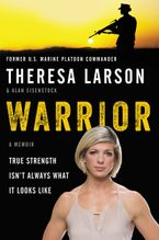 Warrior Hardcover  by Theresa Larson