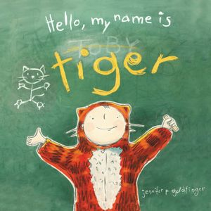 Hello, My Name Is Tiger book image