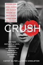 CRUSH Paperback  by Cathy Alter
