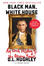 Black Man, White House Paperback  by D. L. Hughley