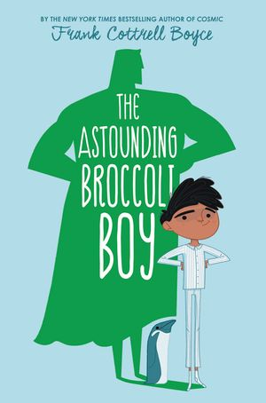 The Astounding Broccoli Boy book image