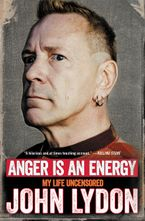 Anger Is an Energy Paperback  by John Lydon