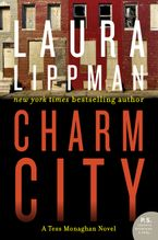 Charm City Paperback  by Laura Lippman