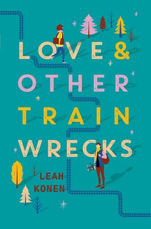 Love and Other Train Wrecks book image
