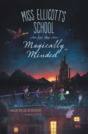Miss Ellicott's School for the Magically Minded book image