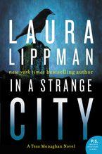 In a Strange City Paperback  by Laura Lippman