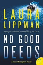 No Good Deeds Paperback  by Laura Lippman