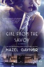 The Girl from The Savoy Paperback  by Hazel Gaynor