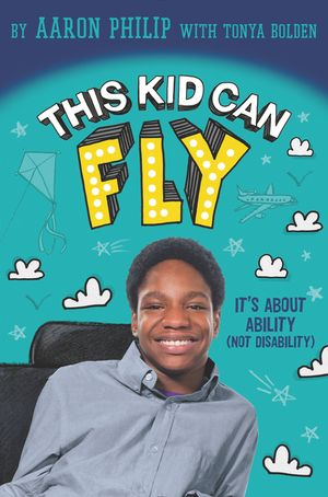 This Kid Can Fly: It's About Ability (NOT Disability) book image