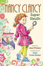 Fancy Nancy: Nancy Clancy Bind-up: Books 1 and 2 Hardcover  by Jane O'Connor
