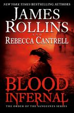 Blood Infernal Paperback  by James Rollins