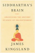 Siddhartha's Brain Hardcover  by James Kingsland