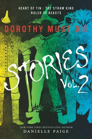 Dorothy Must Die Stories Volume 2 book image