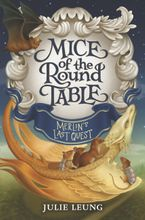 Mice of the Round Table #3: Merlin
