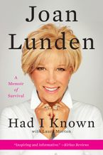 Had I Known Paperback  by Joan Lunden