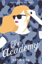 The Academy Hardcover  by Katie Sise