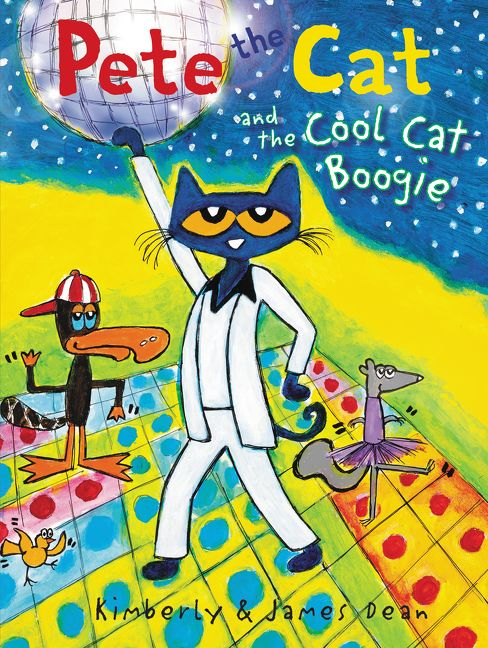 Pete the Cat and the Cool Cat Boogie - James Dean - Hardcover