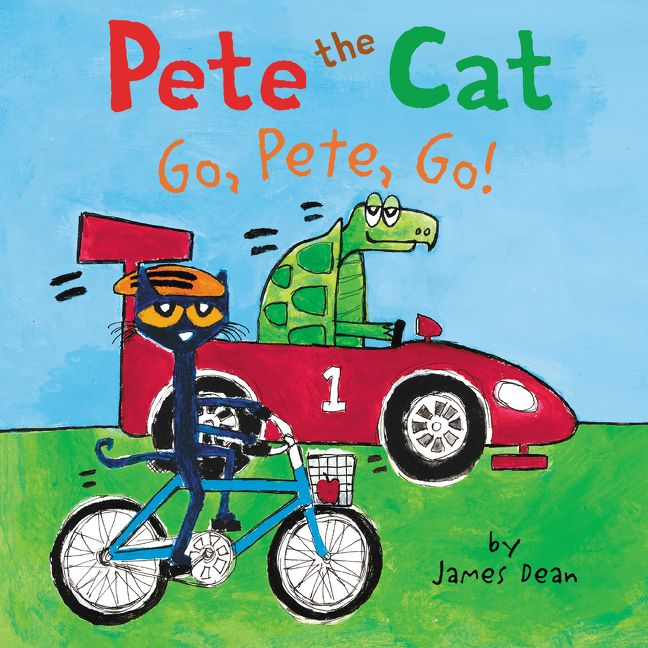 Pete the Cat: Go, Pete, Go! - James Dean - E-book