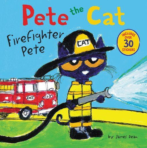Pete the Cat: Firefighter Pete - James Dean - Paperback