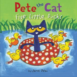 Pete the Cat: Five Little Ducks