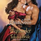The Highlander Takes a Bride Downloadable audio file UBR by Lynsay Sands