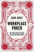 Workplace Poker Hardcover  by Dan Rust