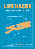 Life Hacks Paperback  by Dan Marshall