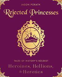 rejected-princesses