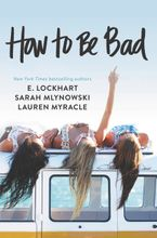 How to Be Bad Paperback  by Lauren Myracle