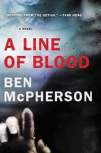 A Line of Blood Paperback  by Ben McPherson