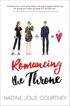 Romancing the Throne Hardcover  by Nadine Jolie Courtney