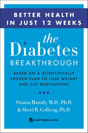 The Diabetes Breakthrough Paperback  by