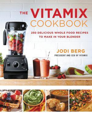 The Vitamix Cookbook book image