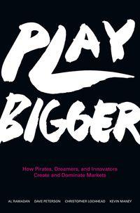 play-bigger