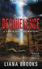 Decoherence eBook  by Liana Brooks