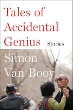 Tales of Accidental Genius Paperback  by Simon Van Booy