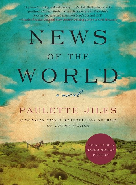 Image result for news of the world paulette jiles book cover