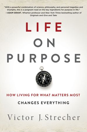 Life on Purpose Hardcover  by