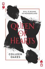 Queen of Hearts Hardcover  by Colleen Oakes