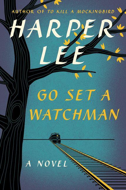Go set a watchman harper lee hardcover a novel fandeluxe Choice Image