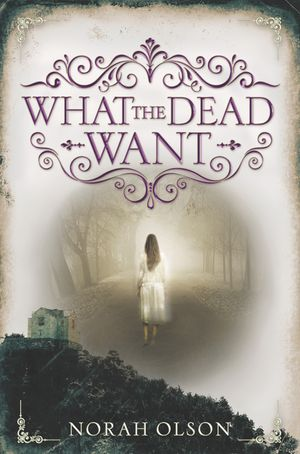 What the Dead Want book image