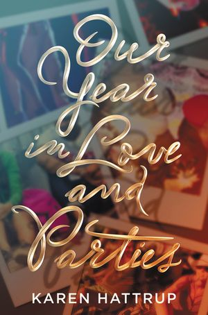 Our Year in Love and Parties book image