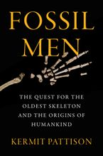 Fossil Men Hardcover  by Kermit Pattison