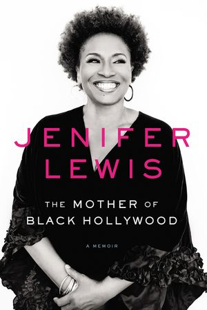 The Mother of Black Hollywood book image