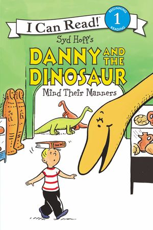 Danny and the Dinosaur Mind Their Manners book image
